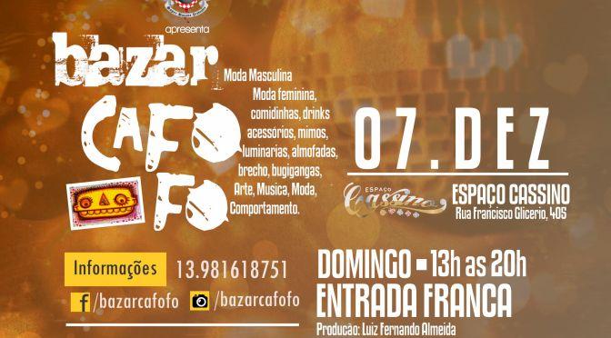 Bazar Cafofo atende público aos domingos no Cassino Bar