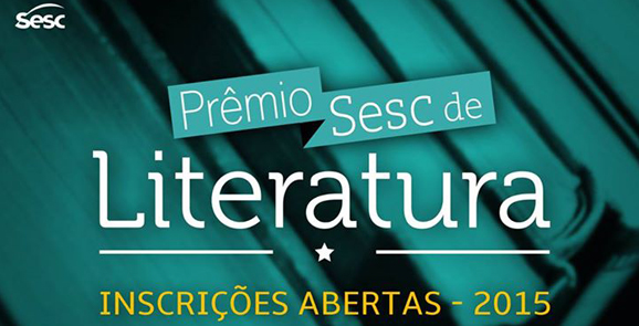 Prêmio Sesc de Literatura 2015 recebe inscrições até dia 1º