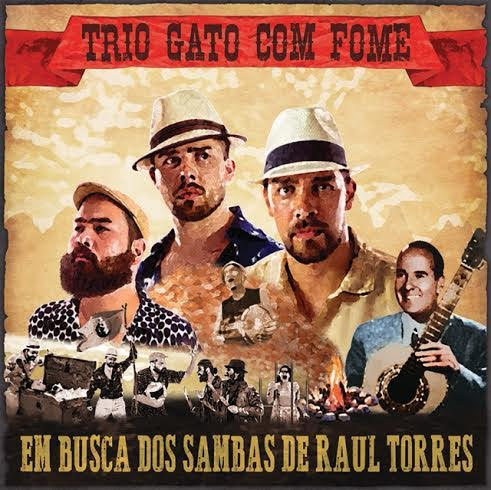 Quinta-feira (31) tem lançamento de CD do Trio Gato com Fome