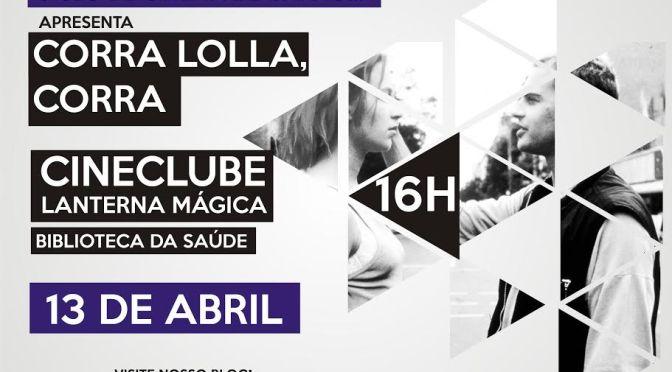 Cineclube Lanterna Mágica promove sessão de 'Corra Lola, Corra'