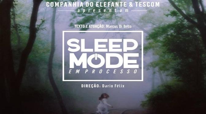 Espetáculo em processo 'Sleep Mode' em cartaz no Tescom