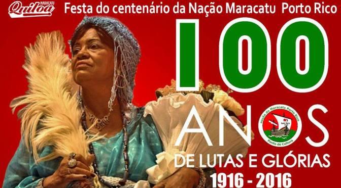Maracatu Quiloa comemora 100 anos da Nação Porto Rico neste sábado