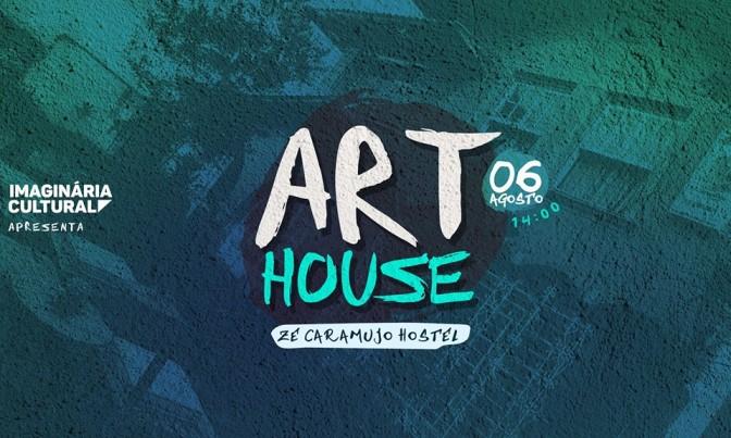 Projeto mensal 'Art House' neste sábado no Zé Caramujo Hostel