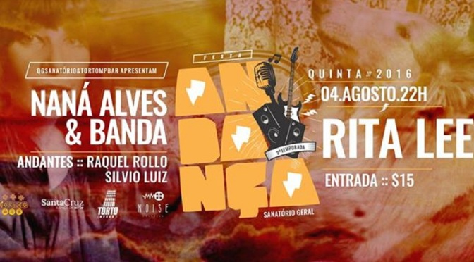 'Andança' neste Torto MPBar recebe Naná Alves cantando Rita Lee
