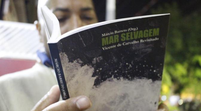 Tributo a Vicente de Carvalho, antologia 'Mar Selvagem' é lançada dia 6