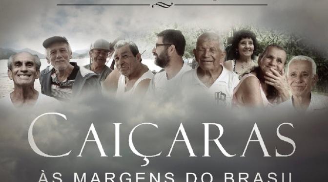 Documentário 'Caiçaras – às Margens do Brasil' será exibido em Santos
