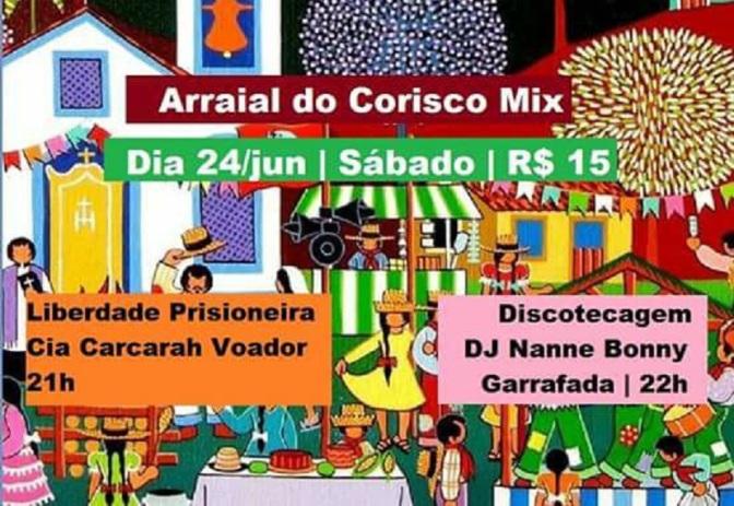 Hoje, Carcarah Voador e DJ Nanne Bonny no Corisco Mix