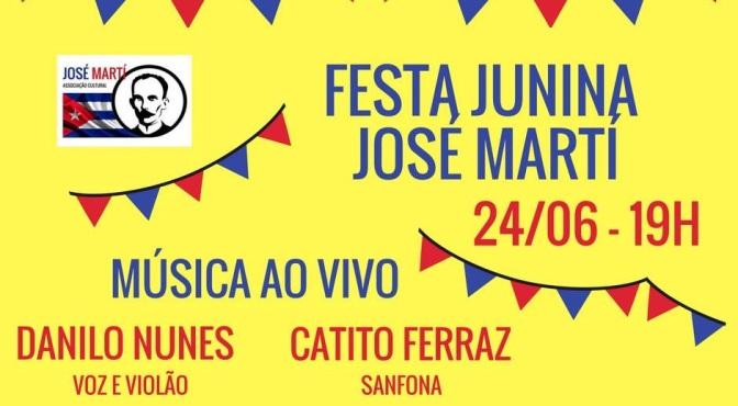 Associação José Martí faz arraial com shows de Danilo Nunes e Catito