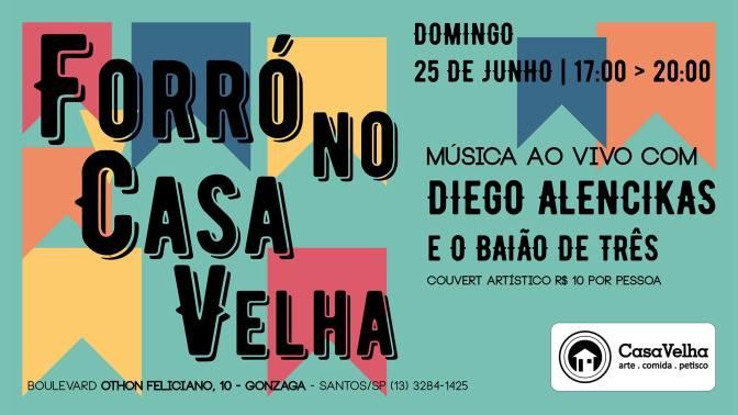 Diego Alencikas e Baião de 3 neste domingo no Casa Velha