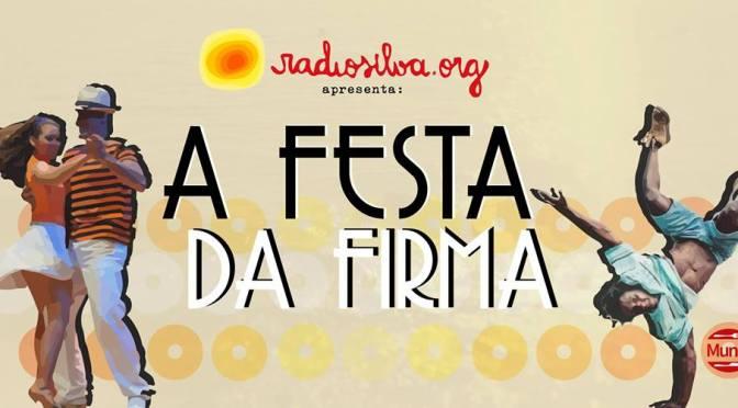 Rádio Silva promove 'A Festa da Firma' no Mundi Restaurante e Bar