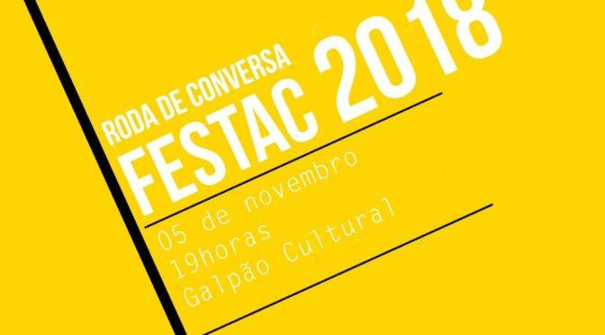 Coletivo 302 promove roda de conversa sobre o Festac 2018