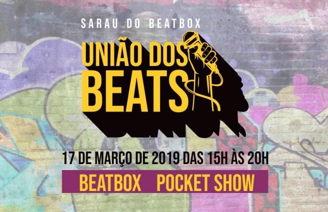 União dos Beats agita o Centro de Cultura Patrícia Galvão dia 17